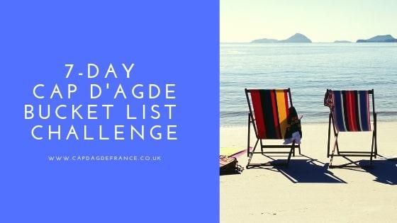 Cap d'Agde bucket list challenge